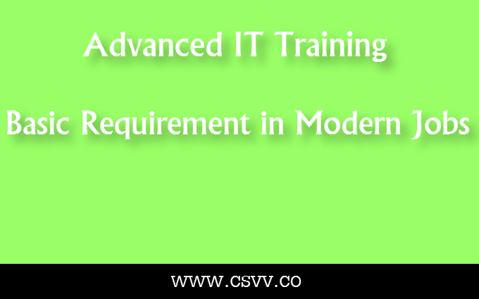 Advanced IT Training – A Basic Requirement in Modern Jobs
