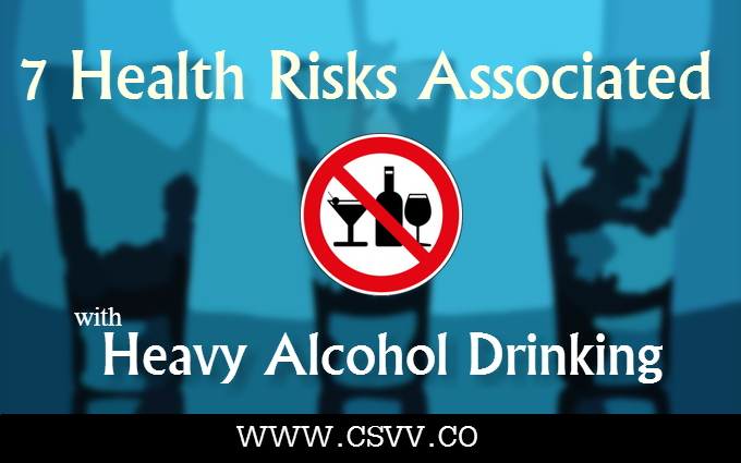 7 Health Risks Associated with Heavy Alcohol Drinking
