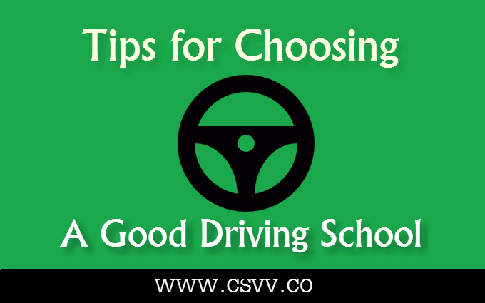 Tips for Choosing a Good Driving School