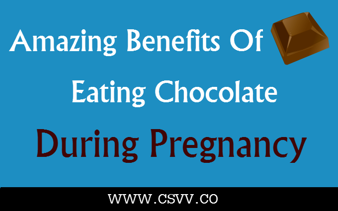 Amazing Benefits Of Eating Chocolate During Pregnancy
