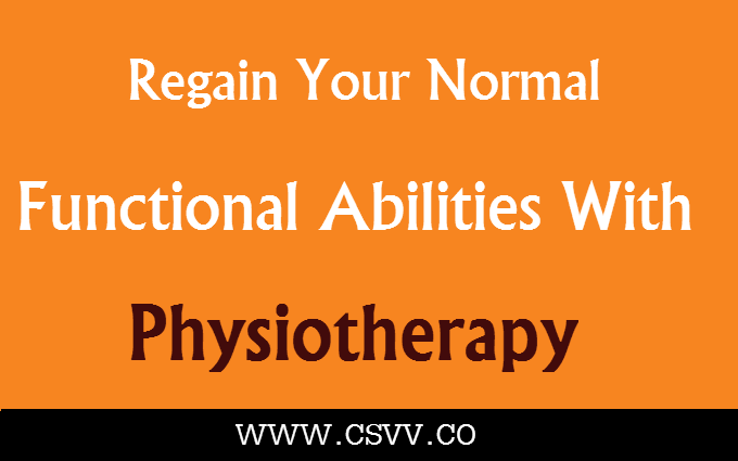 Regain Your Normal Functional Abilities with Physiotherapy