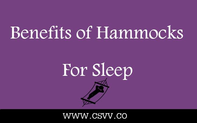 Benefits of Hammocks for Sleep