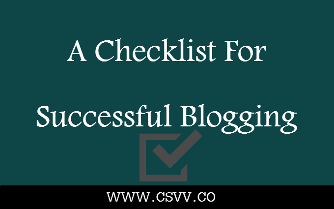 A Checklist For Successful Blogging