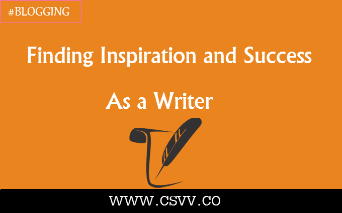 Finding Inspiration and Success as a Writer