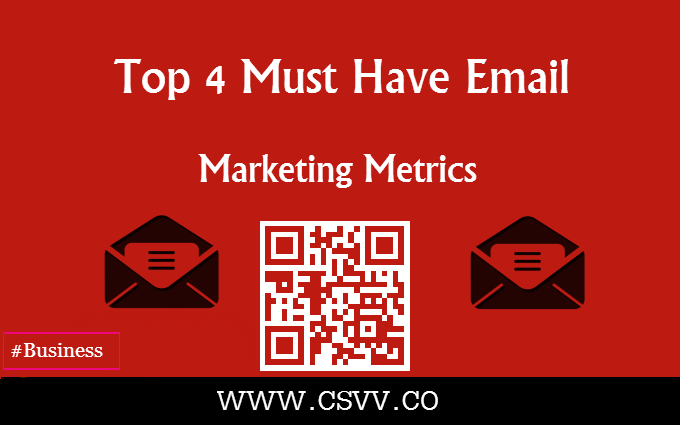 Top 4 Must Have Email Marketing Metrics