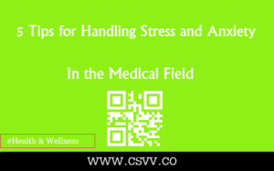5 Tips for Handling Stress and Anxiety in the Medical Field