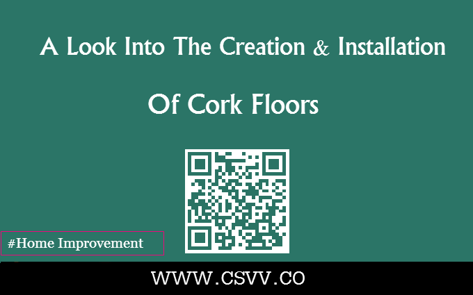 A Look Into The Creation & Installation of Cork Floors