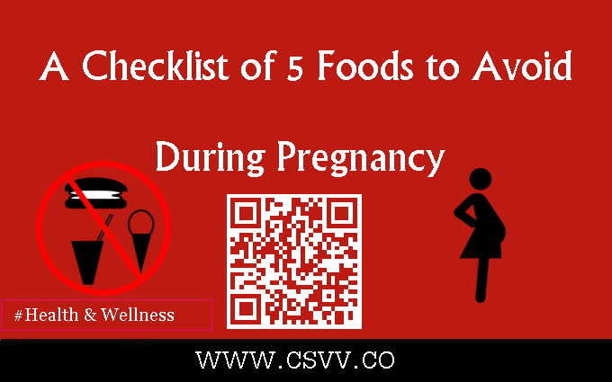 A Checklist Of 5 Foods to Avoid During Pregnancy