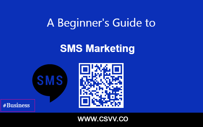 A Beginner's Guide to SMS Marketing