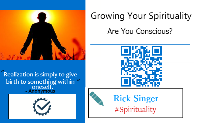 Growing Your Spirituality: Are You Conscious?