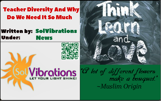 Teacher Diversity And Why Do We Need It So Much