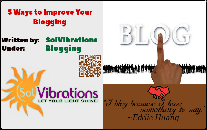 5 Ways to Improve Your Blogging