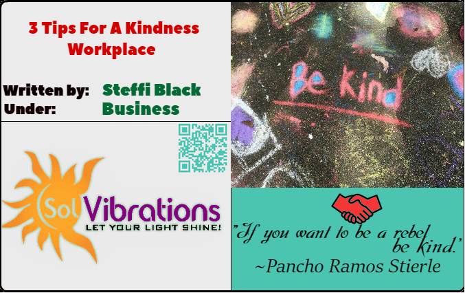 3 Tips For A Kindness Workplace