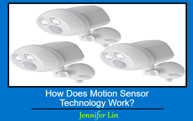 How Does Motion Sensor Technology Work?