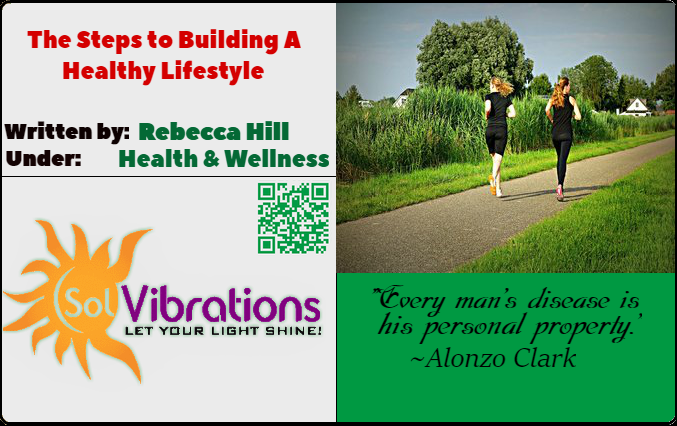 The Steps to Building a New Healthy Lifestyle
