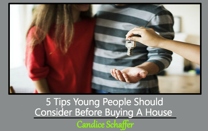 5 Tips Young People Should Consider Before Buying A House