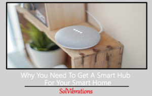 smart hub for your smart home