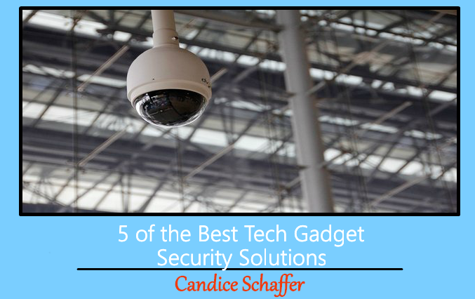 5 Of The Best Tech Gadget Security Solutions