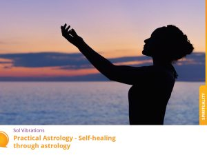 Practical Astrology and Road to Self-Healing - SolVibrations