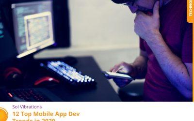 12 Top Mobile App Dev Trends in 2020
