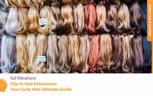 A Display of Clip-In Hair Extensions and Hair Pieces -SolVibrations